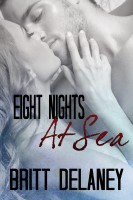 Eight Nights At Sea